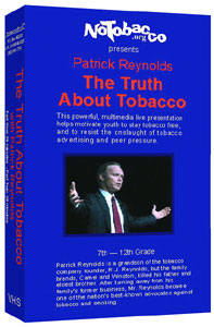 "Students: Print out this page and hand it to your health teacher. ""The Truth About Tobacco"" is a new anti-smoking educational video for effective teen tobacco education and prevention."